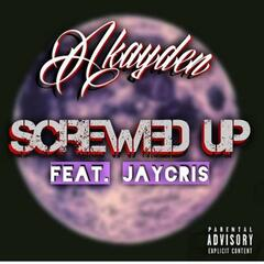 Screwed Up (feat. Jay Cris)