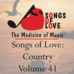 Songs of Love: Country, Vol. 41