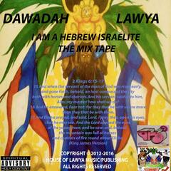 I Am a Hebrew Israelite: The Mix Tape