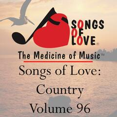 Songs of Love: Country, Vol. 96