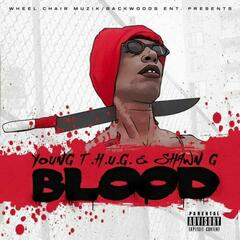 Blood (feat. Shawn G)