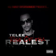 Rise of tha Realest