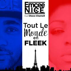 Tout le monde en fleek (feat. Choco Charnell)