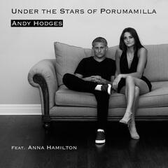 Under the Stars of Porumamilla (feat. Anna Hamilton)