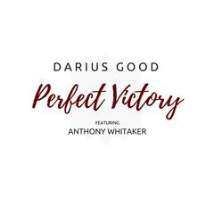 Perfect Victory (feat. Anthony Whitaker)
