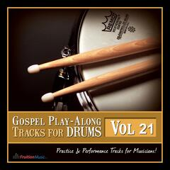 Gospel Play Along Tracks for Drums, Vol. 21