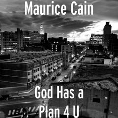 God Has a Plan 4 U