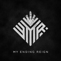 My Ending Reign