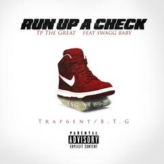 Run up a Check (feat. Swagg Baby)