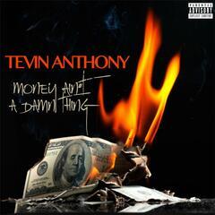 Money Ain't a Damn Thang