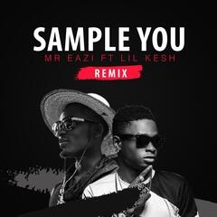 Sample You (Remix) [feat. Lil Kesh]