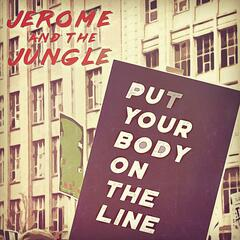 Put Your Body on the Line