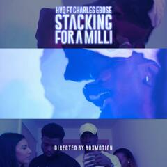 Stacking for a Milli (feat. Charles Ebose)