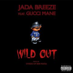 Wild Out (feat. Gucci Mane)