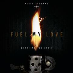 Fuel My Love (feat. Nikolas Warren)
