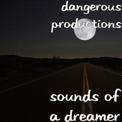Sounds of a Dreamer