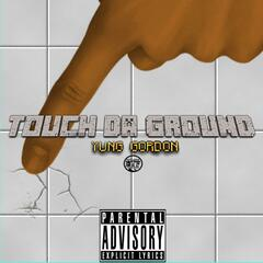 Touch da Ground
