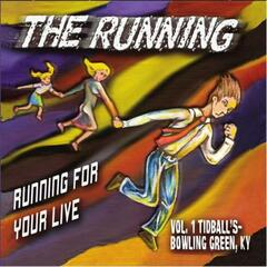 Running for Your Live (Vol. 1: Tidball's Bowling Green, Ky)