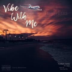 Vibe With Me (feat. Villin)