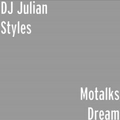 Motalks Dream