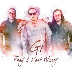 Pray and Don't Worry - EP