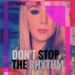 Don't Stop the Rhythm (feat. Eauz)