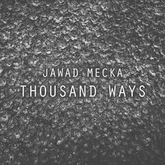 Thousand Ways