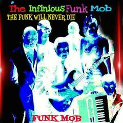 The Funk Will Never Die