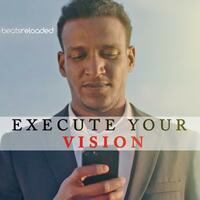 Execute Your Vision (feat. Les Brown, Leo & Grant Cardone)