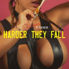 Harder They Fall (feat. Poo Bear)