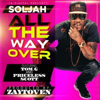 All The Way Over (feat. Tom G. & Priceless Scott)