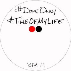 Time of My Life (feat. DJ Toure)