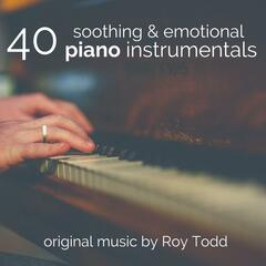40 Soothing & Emotional Piano Instrumentals