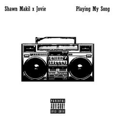 Playing My Song (feat. Jovie)