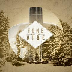 Tone and the Vibe