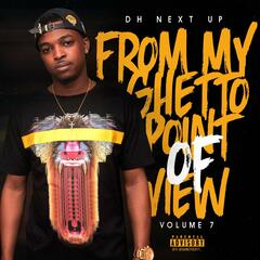 From My Ghetto Point of View, Vol. 7
