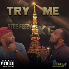 Try Me (feat. Stee-Feezy)