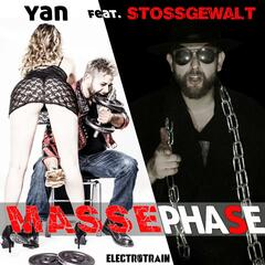 Massephase (feat. Stossgewalt)