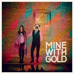 Mine with Gold (feat. Annia)