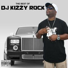 The Best Of DJ Kizzy Rock