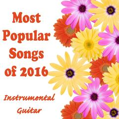 Most Popular Songs of 2016: Instrumental Guitar
