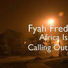 Africa Is Calling Out