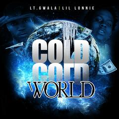 Cold Cold World (feat. Lil Lonnie)