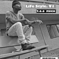 Life Style, Vol. 1: Too Much