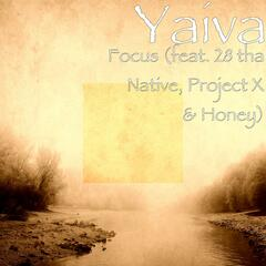 Focus (feat. 28 tha Native, Project X & Honey)