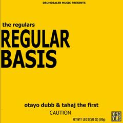 Regular Basis (feat. Otayo Dubb & Tahaj the First)
