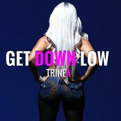 Get Down Low (feat. Miss Cristal)