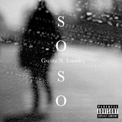So So (feat. Townley)
