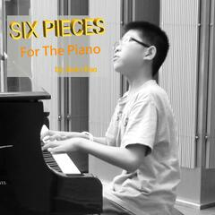 Six Pieces for the Piano