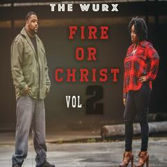 Fire or Christ, Vol. 2